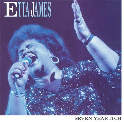etta james seven year itch