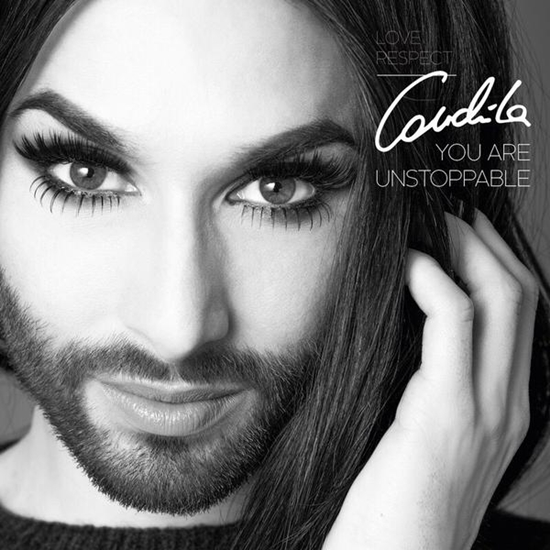 you are unstoppable conchita wurst