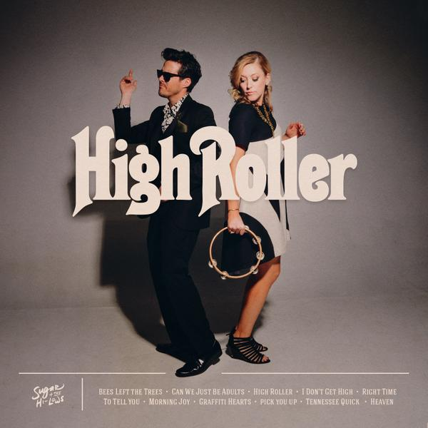 sugar and the hi lows high roller