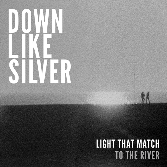 Down Like Silver To The River