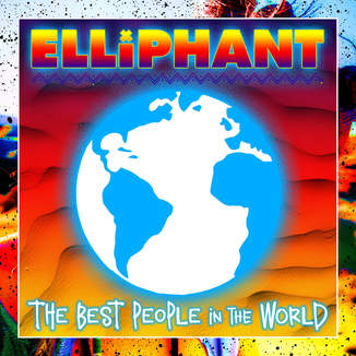 elliphant best people in the world