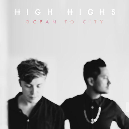 high highs ocean to city