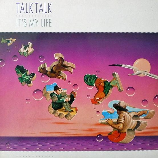 talk-talk-its-my-life-cover