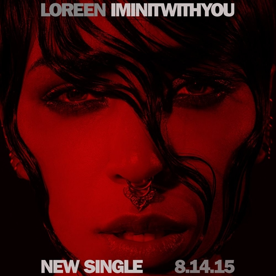 Loreen I'm In It With You new single