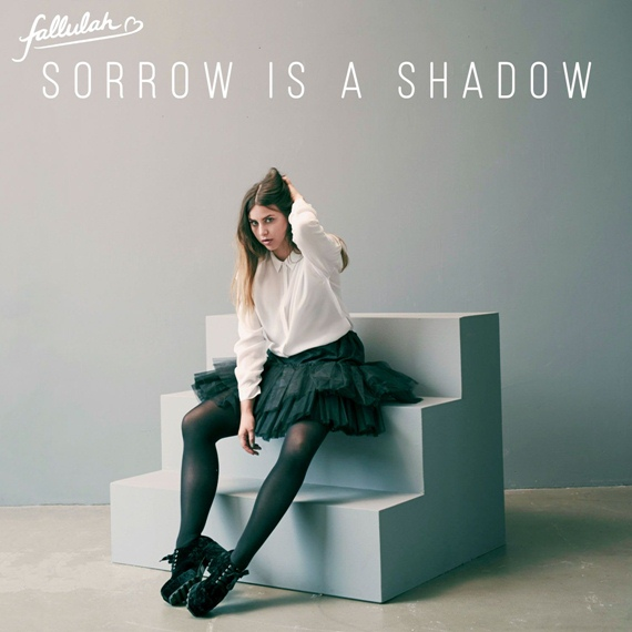 Fallulah-Sorrow-Is-a-Shadow
