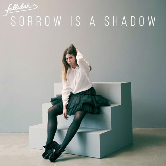 Fallulah-Sorrow-Is-a-Shadow