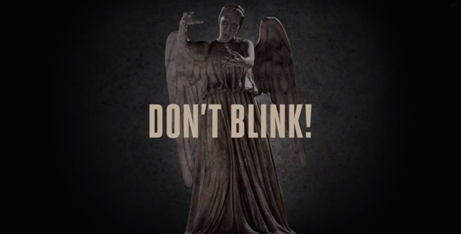 don't blink weeping angels