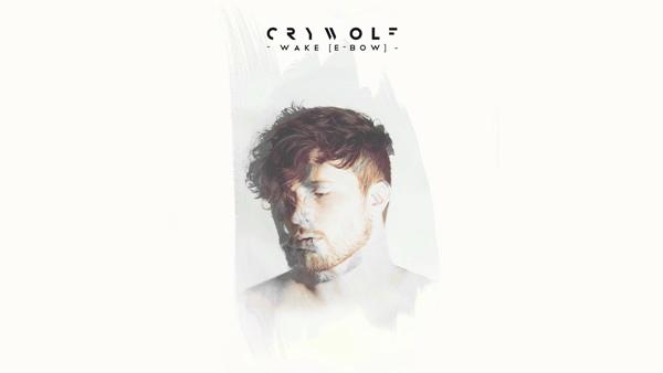 crywolf wake ebow