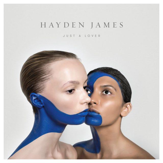 hayden james just a lover