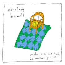 courtney barnett sometimes I sit and think and sometimes I just sit