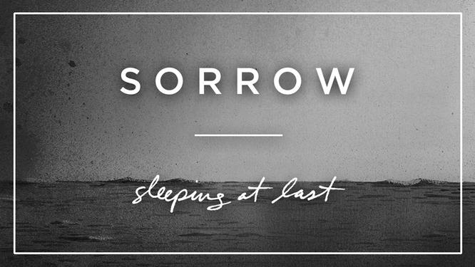 sorrow sleeping at last