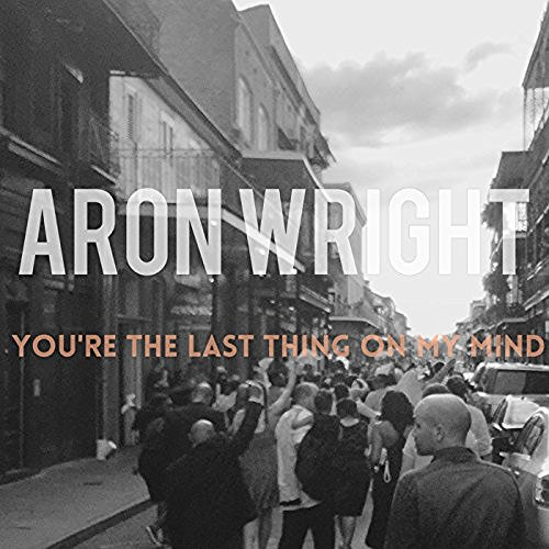 Listen to Aron Wright's 'You're The Last Thing On My Mind' from Grey's Anatomy -- Beautiful
