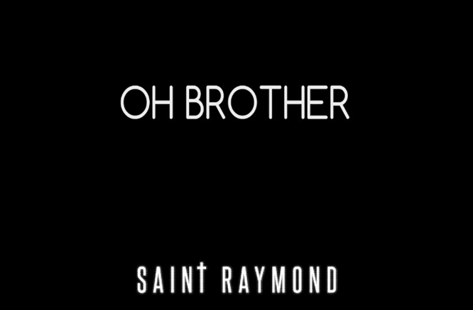 saint-raymond-oh-brother