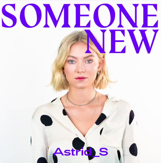 New Astrid S song 'Someone New' is darker than it sounds, but still