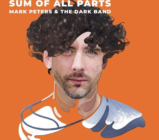 Mark Peters and The Dark Band 'Sum Of All Parts' cover art