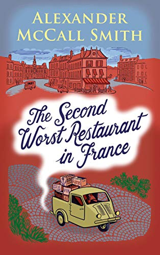 Alexander McCall Smith's 'The Second Worst Restaurant in France' publishing in May