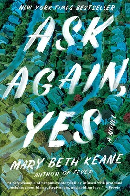 'Ask Again, Yes' by Mary Beth Keane book jacket
