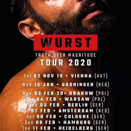 WURST's Truth Over Magnitude concert tour is 13 gigs in 5 countries — tickets on sale today